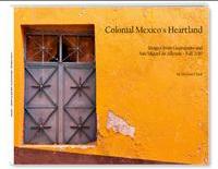 Colonial Mexico's Heartland, photos, San Miguel de Allende, Guanajuato